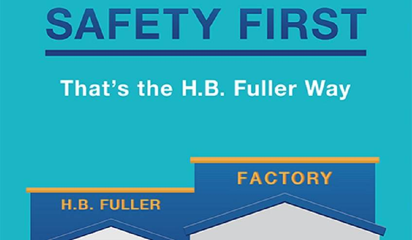 Safety First, the H.B. Fuller Way